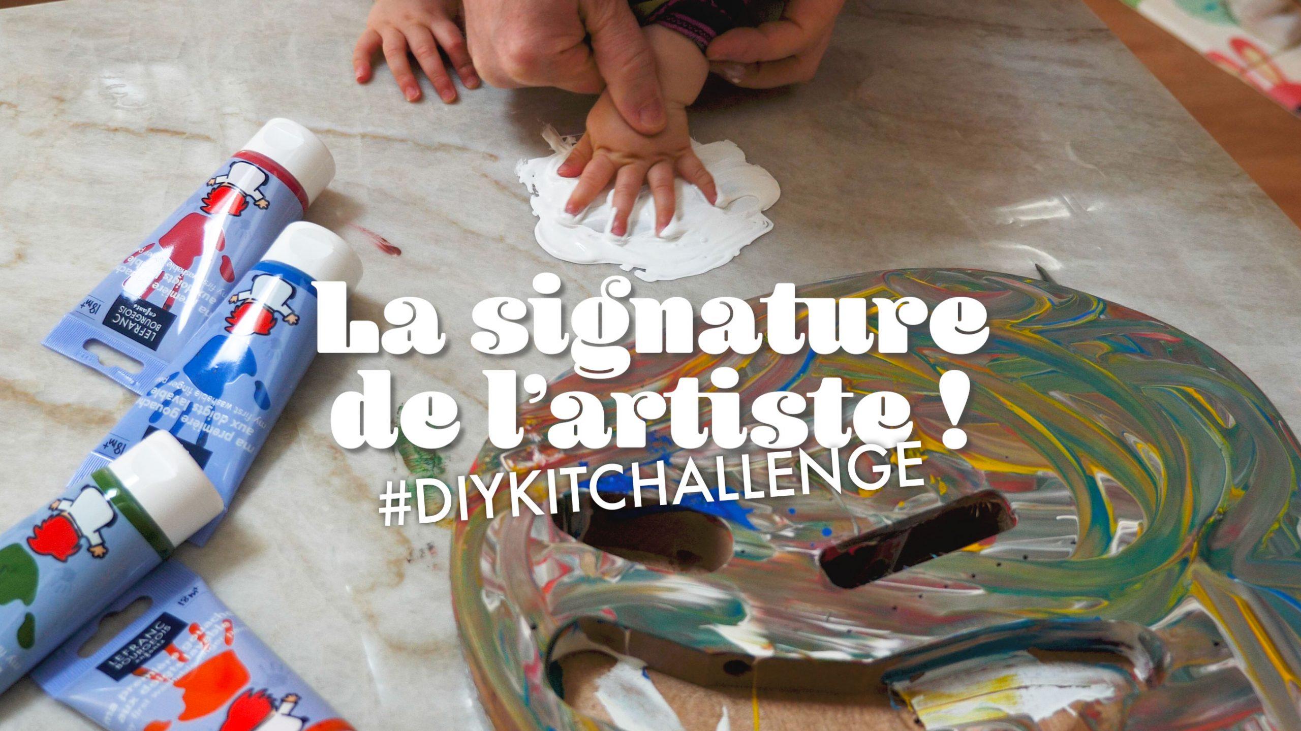 La signature de l'artiste ! #diykitchallenge
